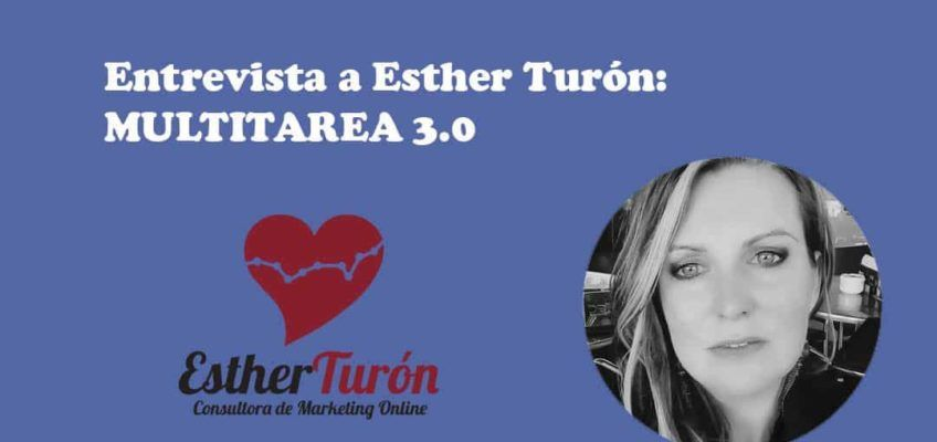 ESTHER TURON: MULTITAREA 3.0